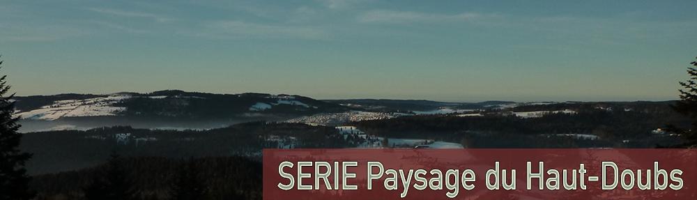 SERIE Paysage du Haut-Doubs